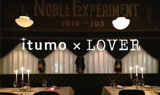 itumo×LOVER