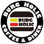 BURG HOLIC Coffee and Diner