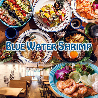 BLUE Water Shrimp & Seafood 原宿店