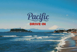 Pacific DRIVE-IN 新宿(仮)